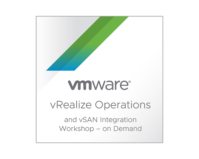 VMware vRealize Operations and vSAN Integration Workshop - On Demand